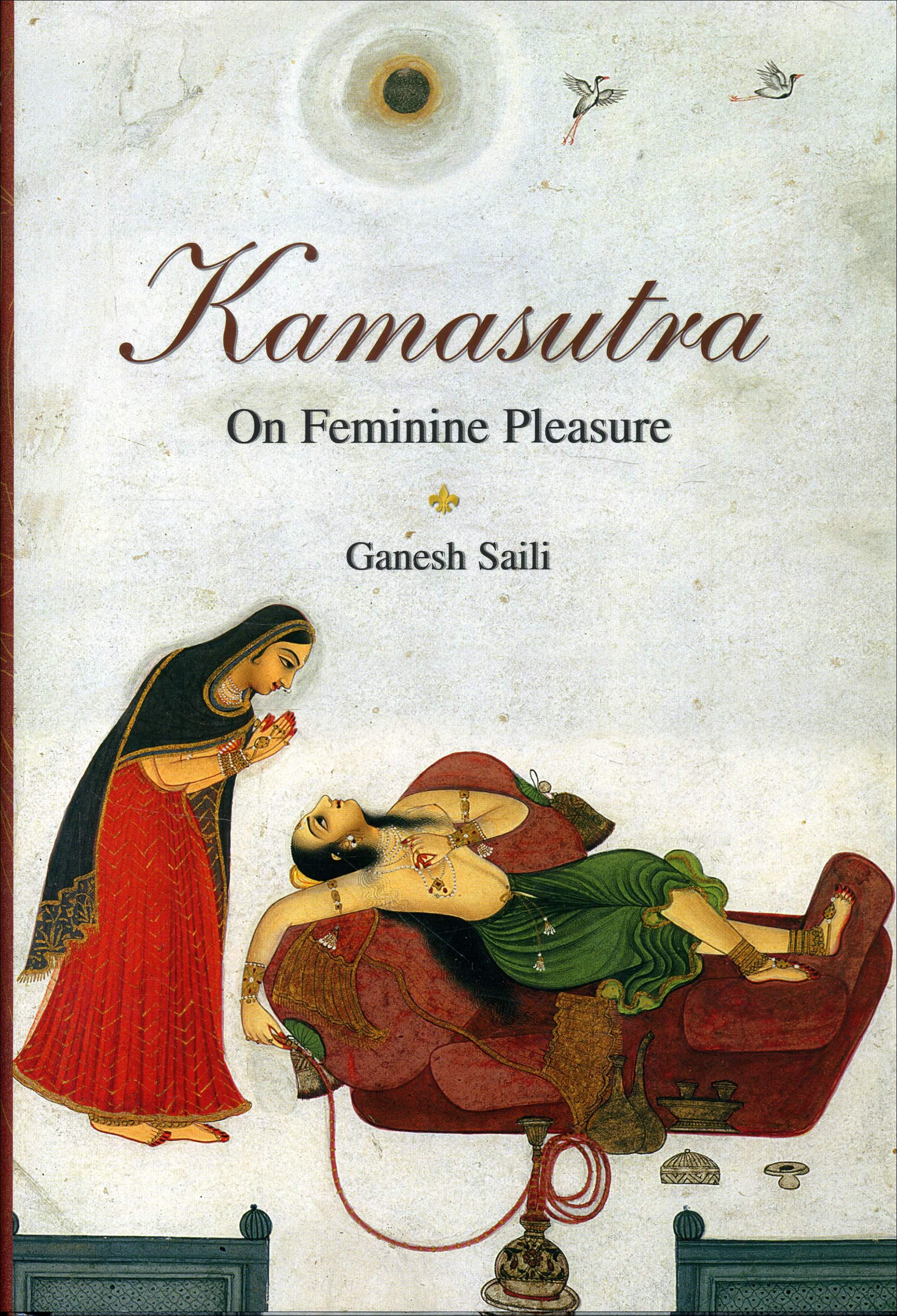 Kama Sutra on Feminine Pleasure - Ganesh Saili NEW book   eBay