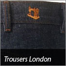 Trousers London