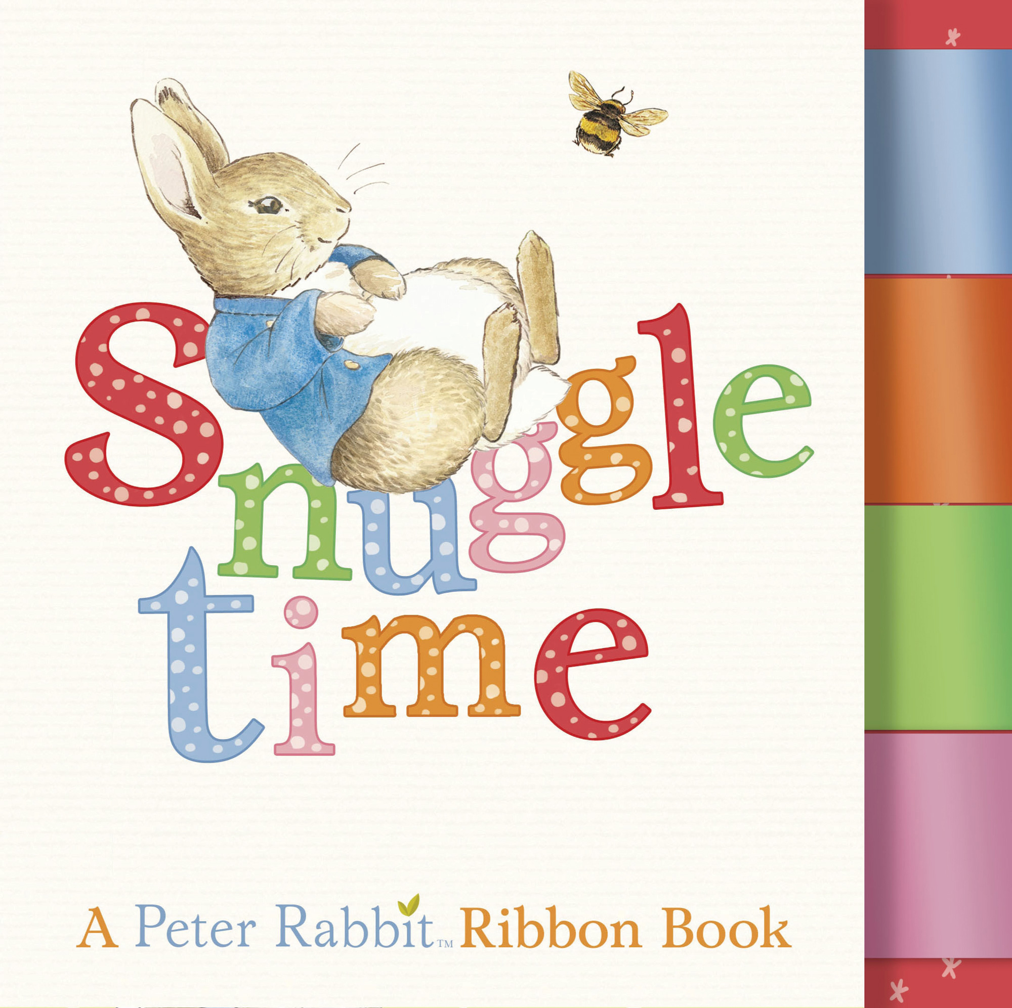 Rainbow Designs PETER RABBIT SNUGGLE TIME RIBBON BOOK Baby/Toddler Nursery - BN