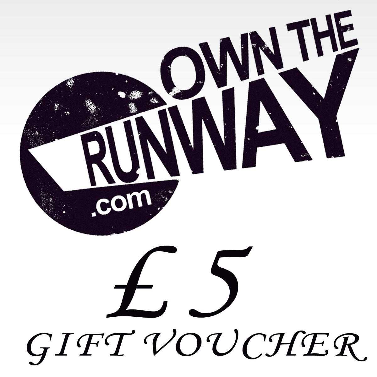 Own The Runway Gift Voucher �5.00 Preview
