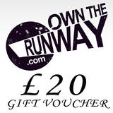 Own The Runway Gift Voucher �20.00