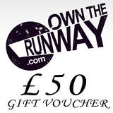 Own The Runway Gift Voucher �50.00