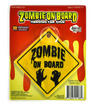 Zombie On Board - Hanging Car Sign
