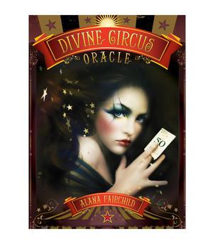 Divine Circus Oracle Cards by Alana Fairchild
