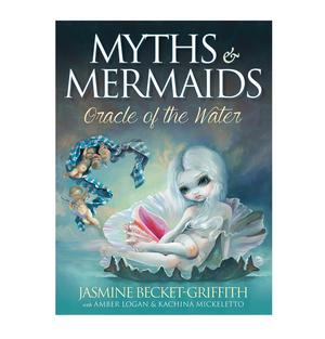 Myths & Mermaids Oracle of the Water  by Jasmine Becket-Griffith & Amber Logan