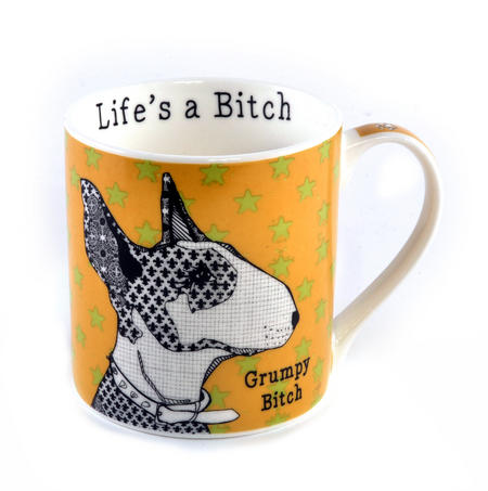 Grumpy Bitch - Life's a Bitch Mug by Casey Rodgers