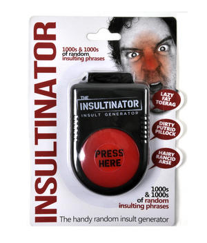 Insultinator Sound Machine - 1000s of Random Insulting Phrases