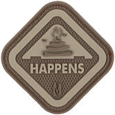 Maxpedition It Happens (Arid) Morale Patch