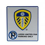 Leeds United Fc No Parking Sign Blue White & Yellow Fan Only Football Plaque New