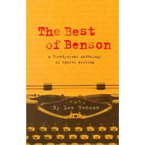The Best of Benson: A 20-Year Anthology of Sports Writing [Paperback] *NEW*