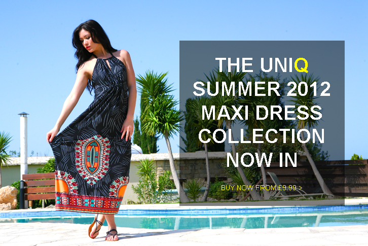 UniQ 2012 Summer Maxi Dress Collection