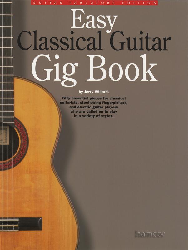 easy classical guitar gig book 50 essential tab pieces sheet music book ebay. Black Bedroom Furniture Sets. Home Design Ideas
