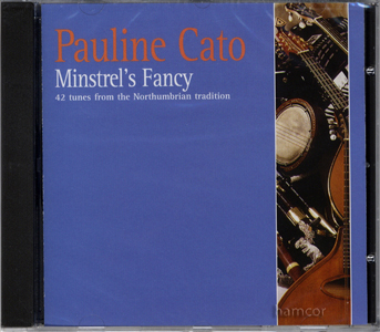 Pauline Cato Minstrel's Fancy CD Soundtrack for Northumbrian Choice Music Book Enlarged Preview