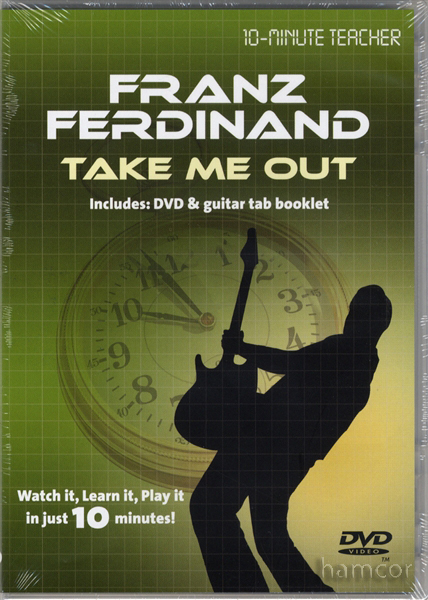 Franz Ferdinand Take Me Out Guitar Tuition DVD Enlarged Preview