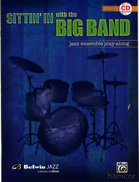 Sittin' In with the Big Band Drums Jazz Ensemble Play-Along Drumming Book and CD Enlarged Preview