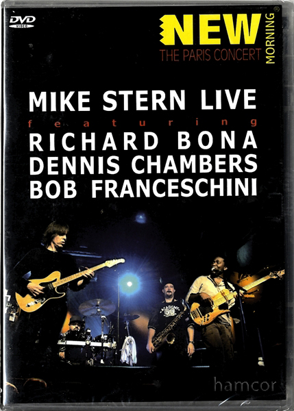 Mike Stern Live The Paris Concert DVD Richard Bona Dennis Chambers Bob Francesch Enlarged Preview