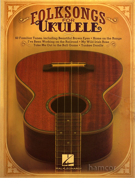 Folksongs for Ukulele 60 Songs Chord Melody Sheet Music Book Songbook Folk Songs