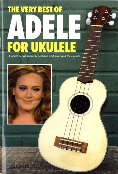 The Very Best of Adele for Ukulele Uke Chord Songbook : eBay