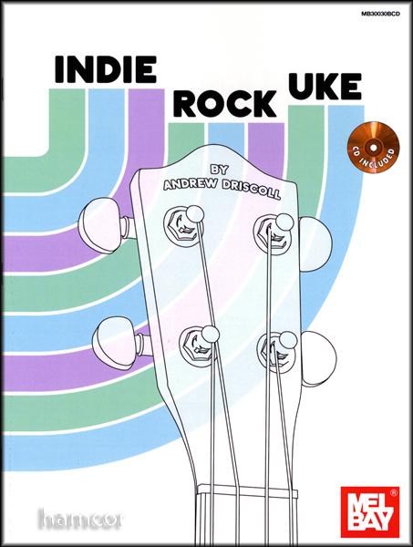 Indie Rock Uke Ukulele TAB Book/CD Set by Andrew Driscoll : eBay