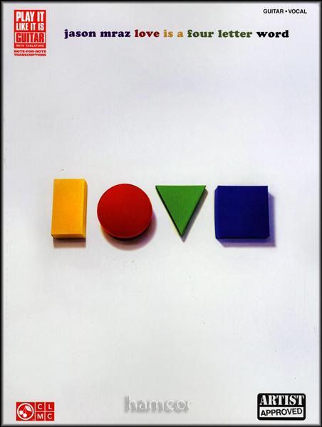 ... - Jason Mraz Love is a Four Letter Word Guitar TAB Sheet Music Book