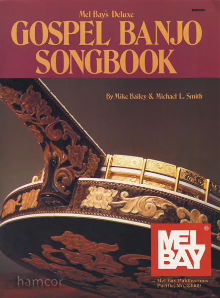 Mel Bayu0026#39;s Deluxe Gospel Banjo Songbook 5-String Banjo TAB Book : eBay