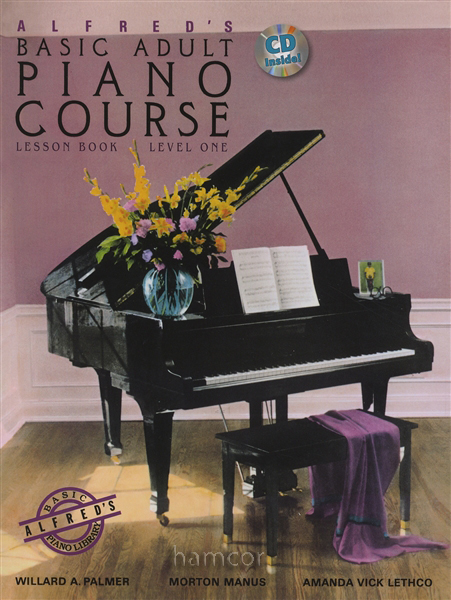 Alfreds Basic Adult Piano Course -- Play Piano Now!