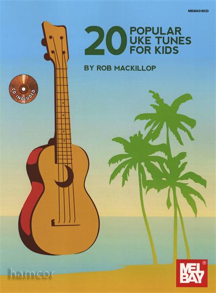 20 Popular Uke Tunes for Kids Ukulele TAB Music Book/CD Children& ...