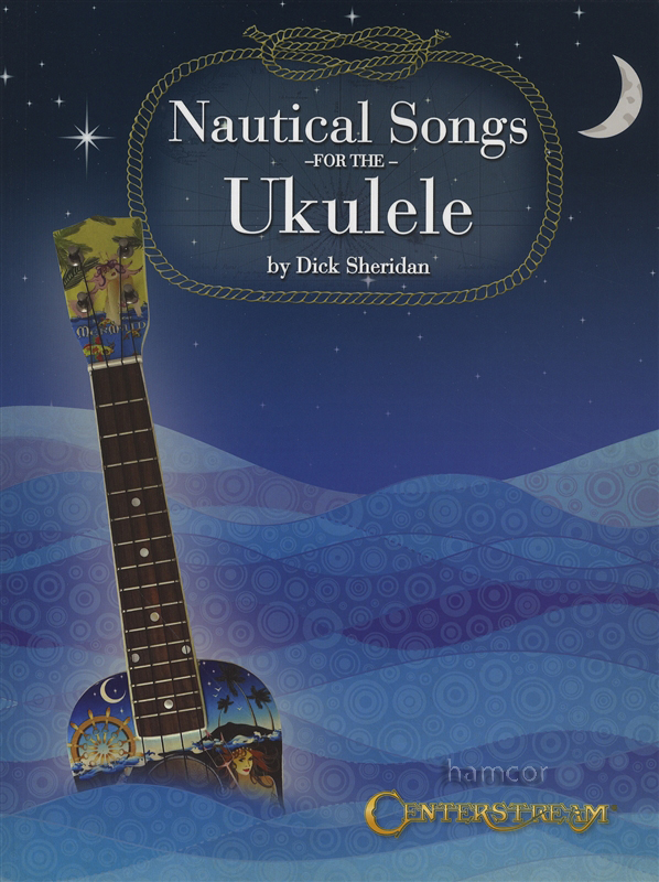 Nautical Songs for the Ukulele Chord Melody TAB Songbook Music Book : eBay
