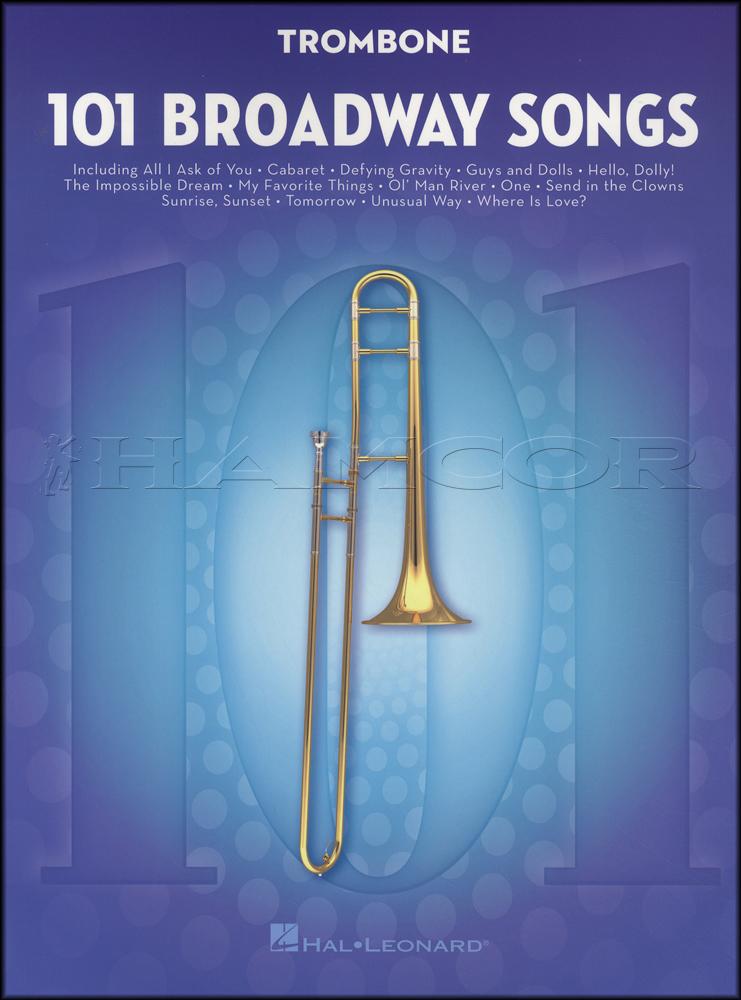 101 broadway songs for trombone hamcor. Black Bedroom Furniture Sets. Home Design Ideas