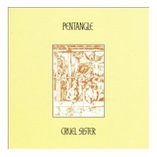 The Pentangle - Cruel Sister NEW CD Enlarged Preview