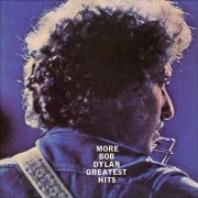 Bob Dylan - More Bob Dylan Greatest Hits NEW CD Enlarged Preview