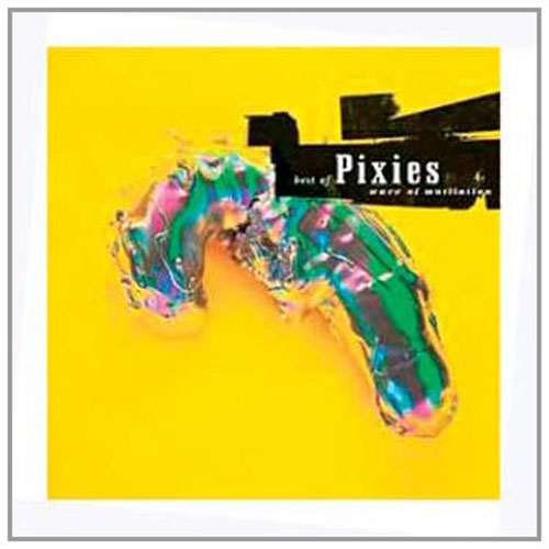 Pixies Best Of The Pixies Wave Of Mutilation New Cd Ebay