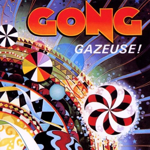 Gong - Gazeuse! NEW CD Enlarged Preview