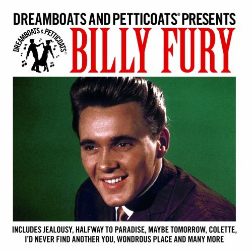 Billy Fury - Dreamboats And Petticoats Presents NEW CD Enlarged Preview