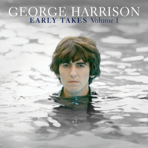 George Harrison - Early Takes Volume 1 NEW CD Enlarged Preview