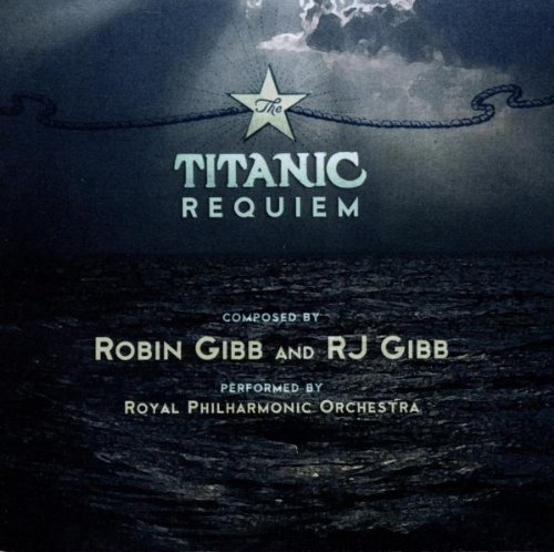 Robin Gibb - Titanic Requiem NEW CD Enlarged Preview