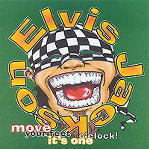 Elvis Jackson - Move Your Feet It's One O'clock NEW CD Enlarged Preview