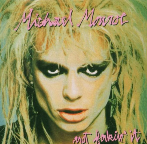Michael Monroe - Not Fakin It NEW CD Enlarged Preview