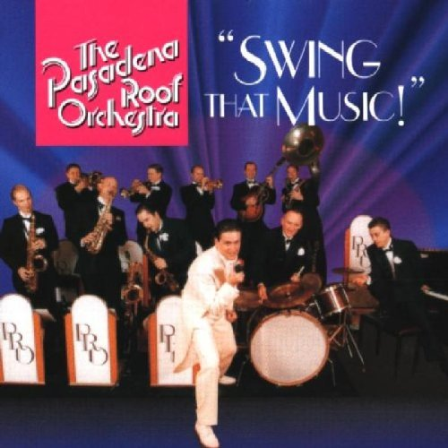 Pasadena Roof Orchestra Swing That Music New Cd