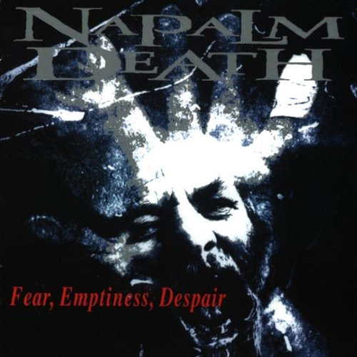 Napalm Death Fear Emptiness Despair New Cd Ebay