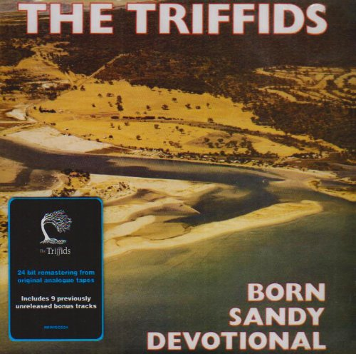 The Triffids - Born Sandy Devotional NEW CD Enlarged Preview