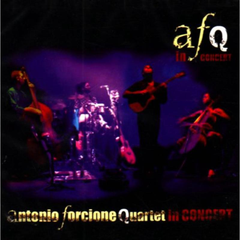 Forcione Antonio/quartet - In Concert NEW CD Enlarged Preview