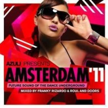 Various - Azuli Presents Amsterdam 11 NEW 2 x CD Enlarged Preview