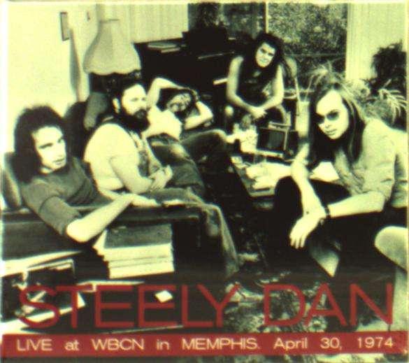 Steely Dan - Live at WBCN in Memphis 1974