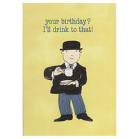"Mr Benn ""Your Birthday? I'll Drink To That!"" Greeting Card"