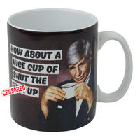 How About A Nice Cup Of Shut The F*ck Up Boxed Mug