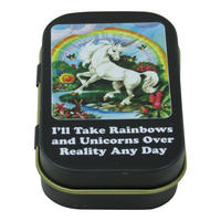 I'll Take Rainbows & Unicorns Over Reality Any Day Keepsake / Pill Tin