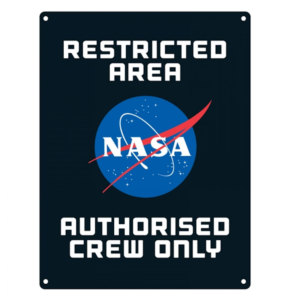 Nasa Restricted Area Authorised Crew Only A5 Steel Sign