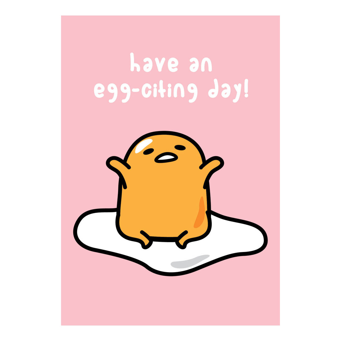 gudetama have an egg citing day greeting card pink greeting cards kitschagogo. Black Bedroom Furniture Sets. Home Design Ideas