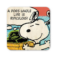 "Snoopy ""A Dog's Whole Life Is Ridiculous"" Coaster"
